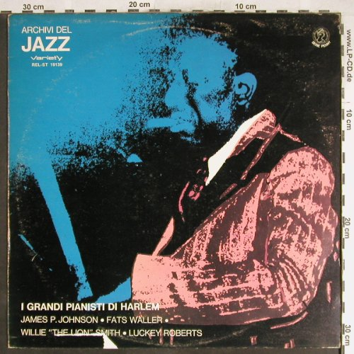 V.A.I Grandi Pianisti di Harlem: James P Johnson...Fats Waller, Variety/Archivi d.J.(REL-ST 19139), I, m-/vg+, 1974 - LP - H6574 - 4,00 Euro