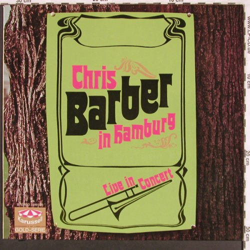 Barber,Chris: In Hamburg-Live in Concert, vg+/m-, Karussell(2499 020), D, Ri, 1968 - LP - X3474 - 5,00 Euro