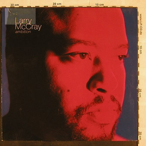 Mc Cray,Larry: Ambition, vg+/vg+, Pointblank(VPBLP 1), UK, 1990 - LP - X572 - 4,00 Euro