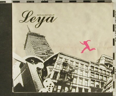 Leya: Watch You Don'T Take Off, Digi, Rubyworks(), , 2006 - CD - 51171 - 7,50 Euro