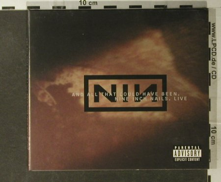 Nine Inch Nails: And All That Could Have Been,Digi, Nothing(493 185-2), EU, 2002 - CD - 51478 - 10,00 Euro