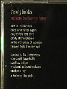 Long Blondes: Someone To Drive You Home, RTD(), EU, 2006 - CD - 52361 - 7,50 Euro
