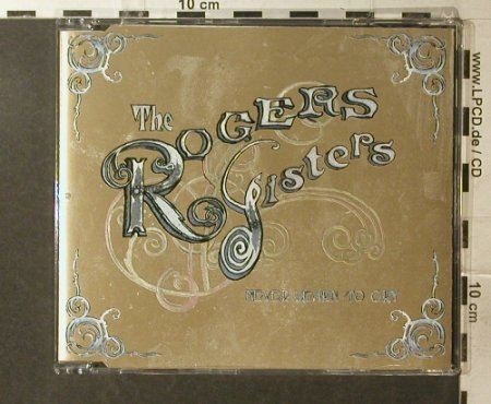 Rogers Sisters: Never learn to cry/Nte Clock, Too Pure Rec.(), UK, 2006 - CD5inch - 52540 - 2,50 Euro