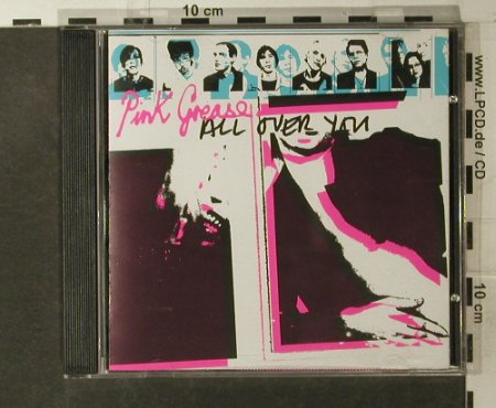Pink Grease: All Over You, Mute(), EU, 2003 - CD - 54061 - 5,00 Euro