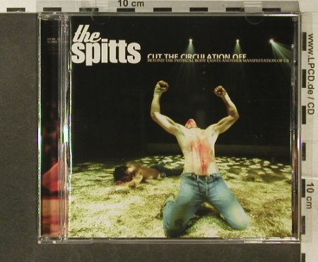 Spitts,The: Cut The Circulation Off, I Used To Fuck...(), D, 2002 - CD - 54726 - 10,00 Euro