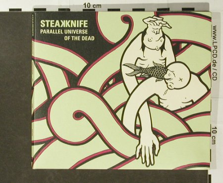 Steak Knife: Parallel Universe Of The Dead, Digi, Rookie Records(RR039), D, 2006 - CD - 55045 - 10,00 Euro