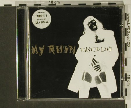 My Ruin: Tainted Love+2, Snapper(), UK, 99 - CD5inch - 55298 - 2,50 Euro