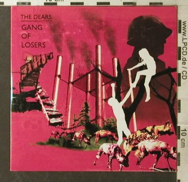 Dears: Gang of Losers, Promo, Digi, Bella Union(), , 2006 - CD - 55859 - 5,00 Euro
