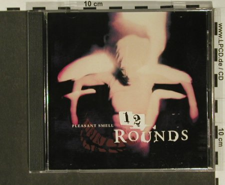 12 Rounds: Pleasant smell, nothing(), US, 98 - CD - 55957 - 5,00 Euro