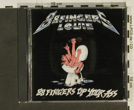 88 Fingers Louie: 88 Fingers Up Your Ass, Hopeless(HR619-2), US, co, 1997 - CD - 56015 - 7,50 Euro