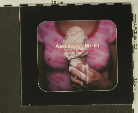 American Hi-Fi: Flavor of the weak*2, Promo, Digi, Isl.(), EU, 01 - CD5inch - 56036 - 2,50 Euro