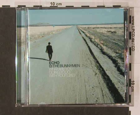 Echo & The Bunnymen: What Are You Going To Do with..., London(), D, 99 - CD - 56096 - 10,00 Euro