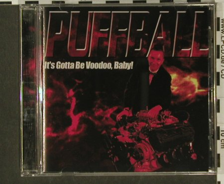 Puffball: It's Gotta Be Voodoo,Baby!, Burning H.(), S, Promo, 99 - CD - 56526 - 5,00 Euro