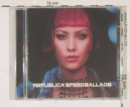 Republica: Speedballads, Deconstruc(), EEC, 98 - CD - 56581 - 7,50 Euro