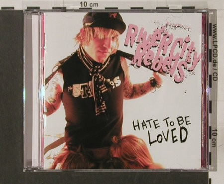 River City Rebels: Hate to be Loved, co, Victory(VR 222), US, 2004 - CD - 56830 - 5,00 Euro