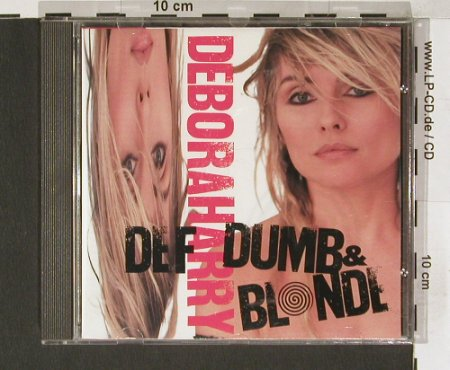 Deborah Harry: Def,Dumb & Blond, Chrysalis(), D, 89 - CD - 60094 - 10,00 Euro