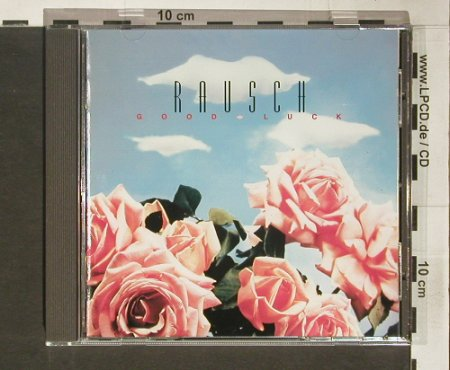 Rausch: Good Luck, Vertigo(), D, 1992 - CD - 60587 - 7,50 Euro