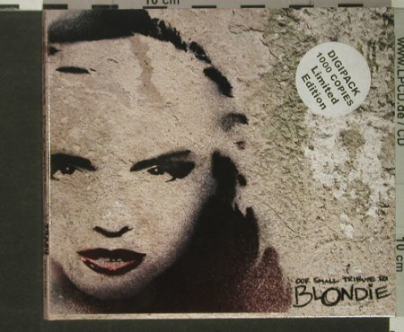 V.A.Our Small Tribute To Blondie: 18 Tr., Digi, Lim.Ed.of 1000, Trash 2001 Rec.(), D,  - CD - 61162 - 10,00 Euro