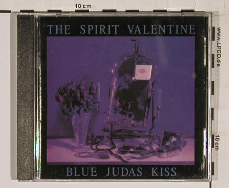 Spirit Valentine, the: Blue Judas Kiss, Ultrav.(), , 96 - CD - 61444 - 10,00 Euro