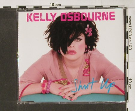 Osbourne,Kelly: Shut Up*2+1, Epic(), , 2002 - CD - 61779 - 4,00 Euro