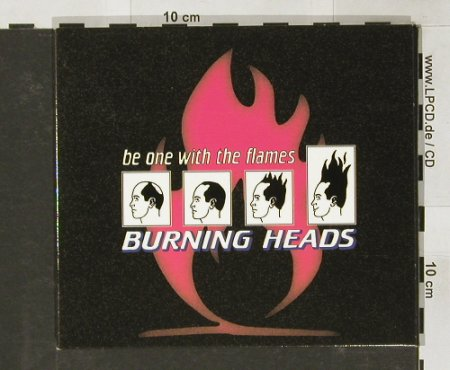 Burning Heads: Be One With The Flames,Digi, Epitaph(), NL, 98 - CD - 61814 - 10,00 Euro
