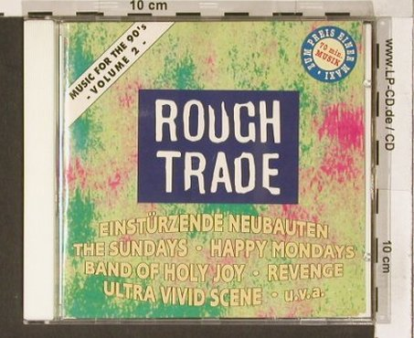 V.A.Rough Trade Music For The 90's: Vol.2, 20 Tr., RTD(1-444), D, 1990 - CD - 61903 - 4,00 Euro