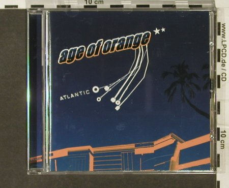 Age of Orange: Atlantic, Goldene Zeiten(), , 2006 - CD - 62941 - 7,50 Euro