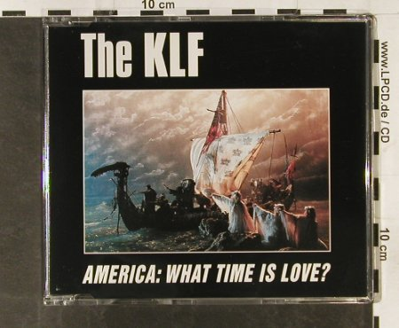 KLF: America- What Time Is Love*4, Blow Up(825.927), , 1991 - CD5inch - 63200 - 2,50 Euro