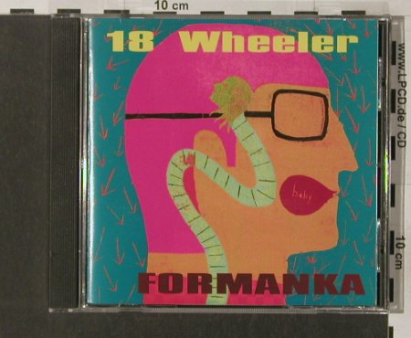 18 Wheeler: Formanka, Creation(), UK, 95 - CD - 63806 - 7,50 Euro