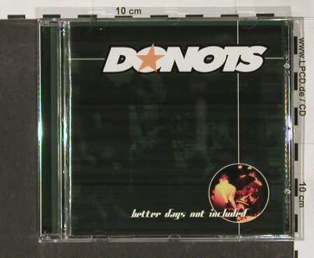 Donots: Better Days Not Included, Supersonic(034), EU, 1999 - CD - 65337 - 10,00 Euro
