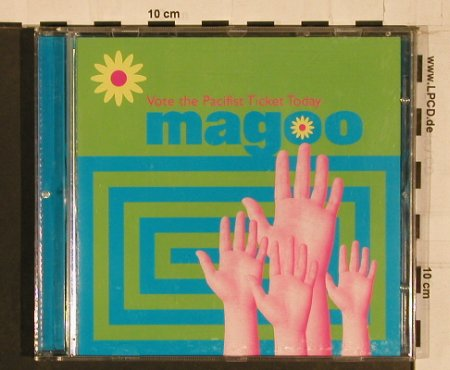 Magoo: Vote The Pacifist Ticket Today, Chemikal U(), UK, 98 - CD - 66247 - 10,00 Euro