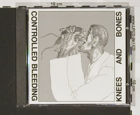 Controlled Bleeding: Knees & Bones, Dossier(9084), D, 97 - CD - 67290 - 10,00 Euro