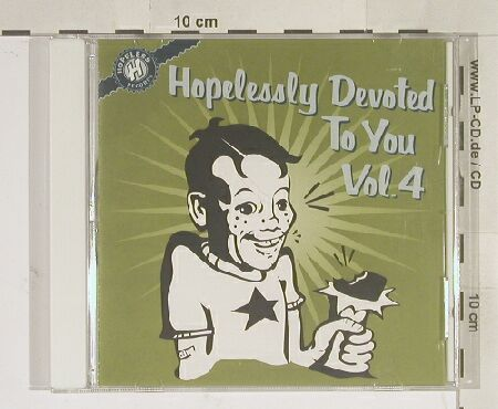 V.A.Hopelessly Devoted to you: Vol.4, 18 Tr., Hopeless(HR662-2), US,  - CD - 67791 - 10,00 Euro