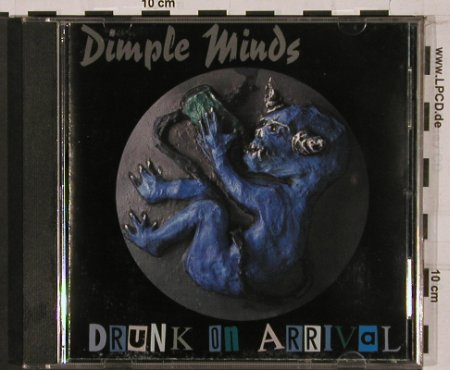 Dimple Minds: Drunk on Arrival, Semaphore(38226), , 1997 - CD - 68710 - 10,00 Euro