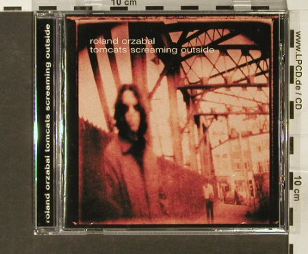 Orzabal,Roland: Tomcats Screaming Outside, Eagle(), D, 2000 - CD - 69112 - 5,00 Euro