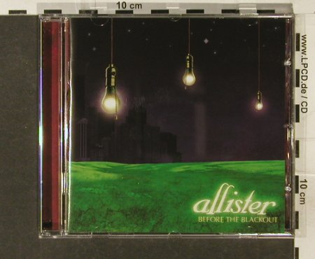 Allister: Before the Blackout, Drive-Thru Rec.(), EU, 2005 - CD - 69281 - 10,00 Euro