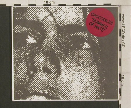 Crocodiles: Summer Of Hate, Digi, FS-New, Fat Possum(FP1133-2), UK, 2009 - CD - 80020 - 10,00 Euro