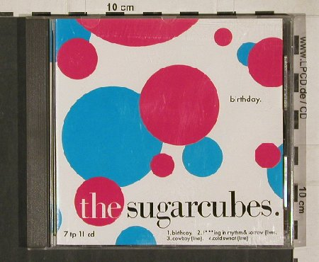 Sugarcubes: Birthday+3, One Little Indian(7tp 11 cd), F, 1988 - CD5inch - 80374 - 5,00 Euro