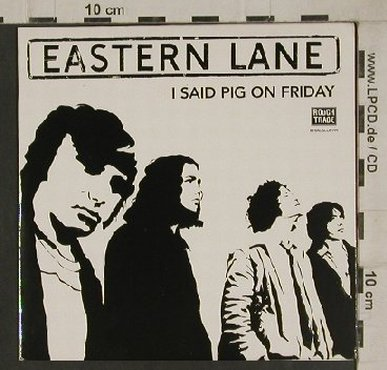 Eastern Lane: I Said Pig on Friday,1TrPromo,Digi, RTD(RTRADSCDP199), EU,  - CD5inch - 80484 - 2,50 Euro