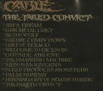 Cable: The Failed Convict, FS-New, The End Rec.(TER138), US, 2009 - CD - 80710 - 5,00 Euro