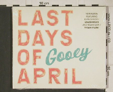 Last Days Of April: Gooey, Digi, FS-New, Bad Taste Rec.(BTR 138), EU, 2010 - CD - 80817 - 10,00 Euro