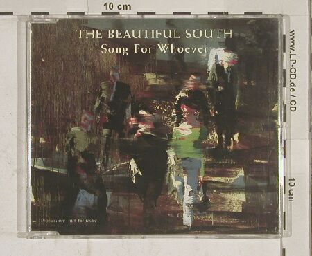 Beautiful South: Song For Whoever,1Tr Promo, GO!(GPCD 1), D, 89 - CD5inch - 90187 - 3,00 Euro