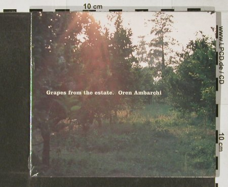 Amabarchi,Oren: Grapes from the Estade,Digi, FS-New, Touch To:(61), UK, 2004 - CD - 91413 - 12,50 Euro