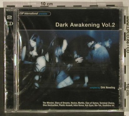 V.A.Dark Awakening: Vol.2,compl.by Dirk Neveling,FS-new, COP Int.(), , 2002 - 2CD - 92464 - 10,00 Euro