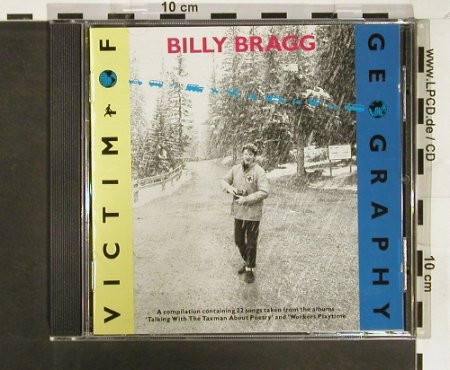 Bragg,Billy: Victim of Geography,Compilation, CookVinyl(Cook CD 061), UK,22Tr., 1994 - CD - 93209 - 20,00 Euro