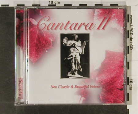 V.A.Cantara 2: Neo Classic & Beautiful Voices,15Tr, Angelwing(), FS-New, 2000 - CD - 93285 - 14,00 Euro