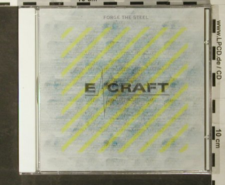 E-Craft: Forge the Steel, FS-New, Ausfahrt(3022-2), D, 2005 - CD - 93413 - 7,50 Euro