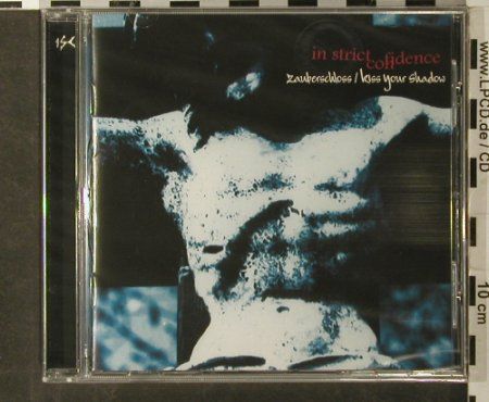In Strict Confidence: Zauberschloss/Kiss Your Shadow, ZothOmmog(), D,FS-New, 2002 - CD - 93432 - 11,50 Euro