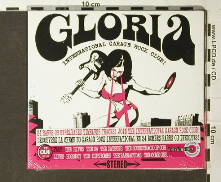 V.A.Gloria: International Garage Rock Club!, Wagram(), F, FS-New, 2005 - CD - 93875 - 10,00 Euro