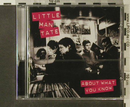 Little Man Tate: About What You Know, FS-New, V 2(WR1041722), EU, 2007 - CD - 95619 - 10,00 Euro
